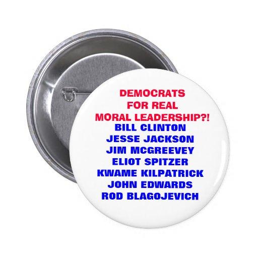 DEMOCRATS FOR  MORAL LEADERSHIP??? PINS