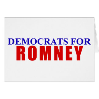 Democrats for Romney Card