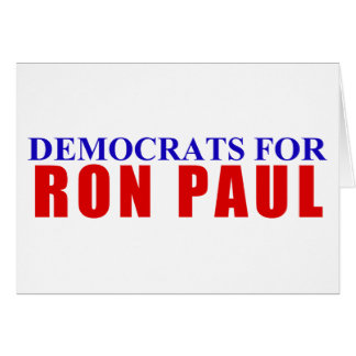 Democrats for Ron Paul Card