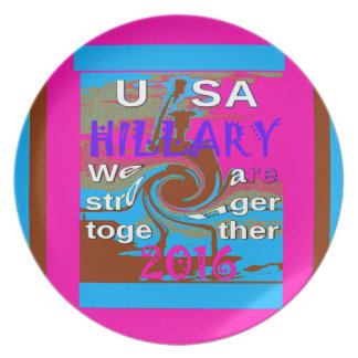 Democrats Hillary For USA President We are Stronge Plate