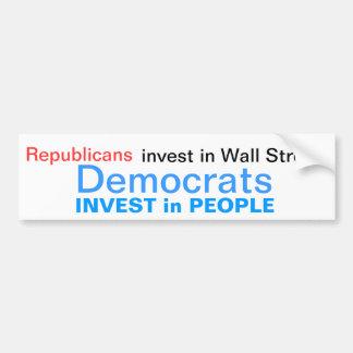 Democrats invest in People Bumper Sticker