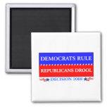 Democrats Rule Republicans Drool magnet