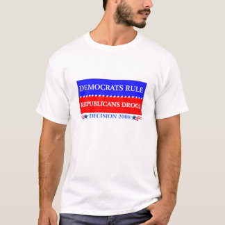 Democrats Rule Republicans Drool t-shirt