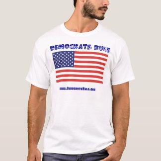 DEMOCRATS RULE T-Shirt