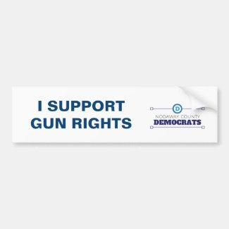 Democrats Support Gun Rights Bumper Sticker