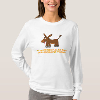Democrats think up ridiculous laws T-Shirt