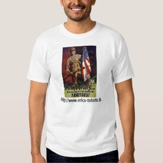 Democrats/Traitors T-shirts