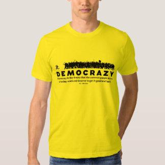 Democrazy Shirt