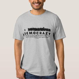 Democrazy T Shirt