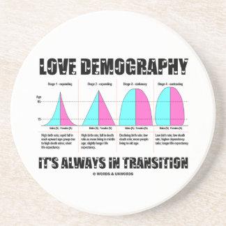 Demografía del amor está siempre en la transición posavaso para bebida
