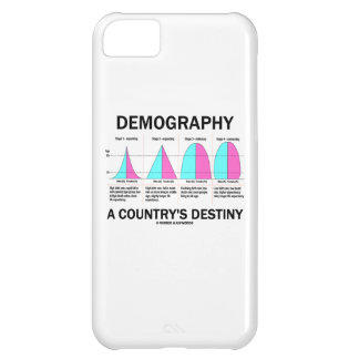 Demography A Country's Destiny Cover For iPhone 5C