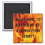 Demolición derby imanes de nevera