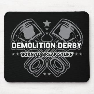 Demolición Derby llevado para romper la materia Mouse Pad