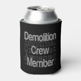 Demolition Crew Member Extraordinaire Can Cooler