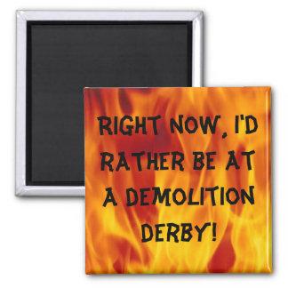 Demolition derby 2 inch square magnet
