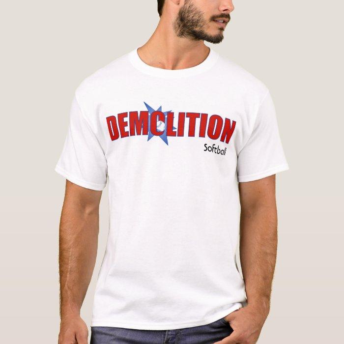 Demolition T-shirt_newest, Softball T-Shirt
