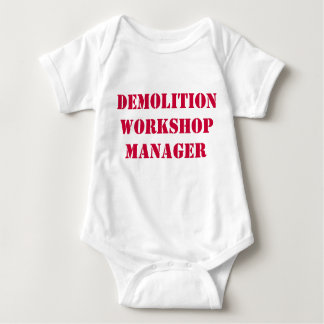 DEMOLITION WORKSHOP MANAGER T-SHIRT