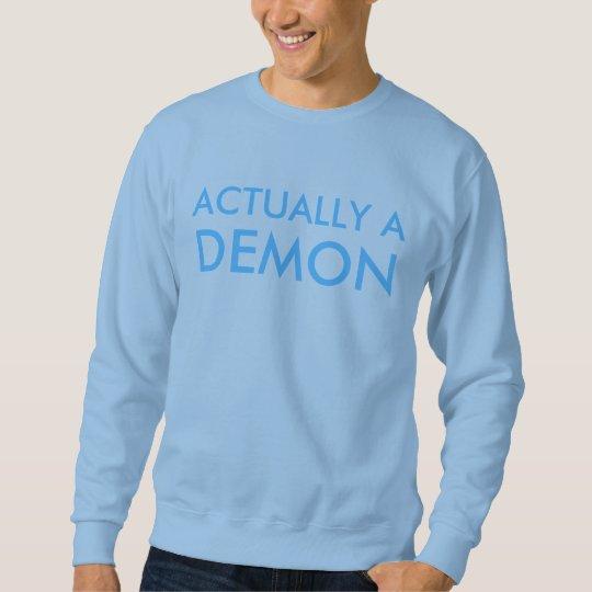 demon deluxe sweatshirt
