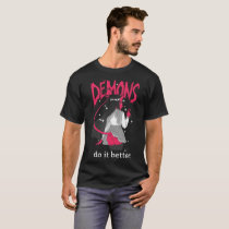 demons do it better Dark T Shirt