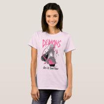 demons do it better Light Pink T Shirt