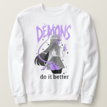 demons do it better Light Sweatshirt