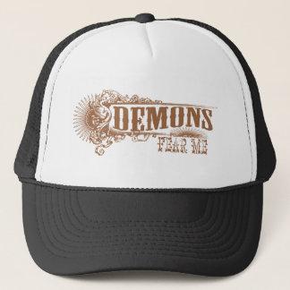 Demons Fear Me! Trucker Hat