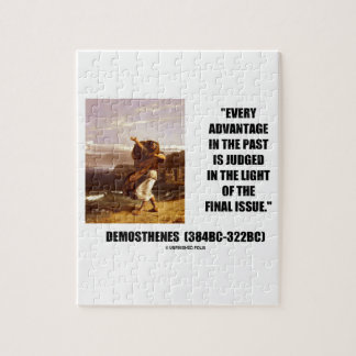 Demosthenes Advantage Judged Final Issue Quote Jigsaw Puzzle