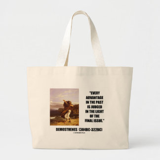 Demosthenes Advantage Judged Final Issue Quote Large Tote Bag