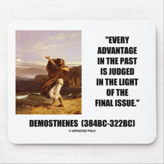 Demosthenes Advantage Judged Final Issue Quote Mouse Pads