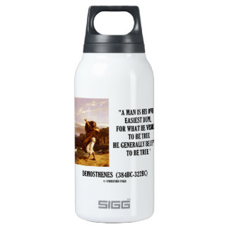 Demosthenes Own Easiest Dupe Wishes To Be True Insulated Water Bottle
