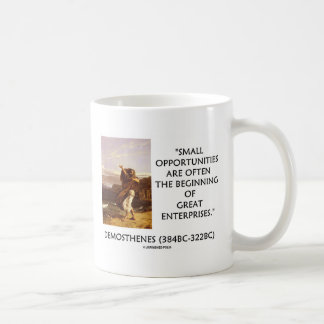 Demosthenes Small Opportunities Great Enterprises Coffee Mug