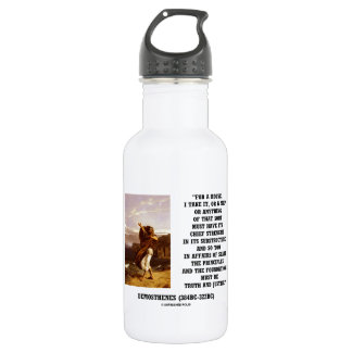 Demosthenes State Principles Truth Justice Quote 18oz Water Bottle