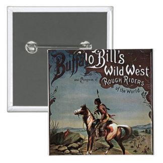Demostración del oeste salvaje de los Buffalo Bill Pin Cuadrada 5 Cm