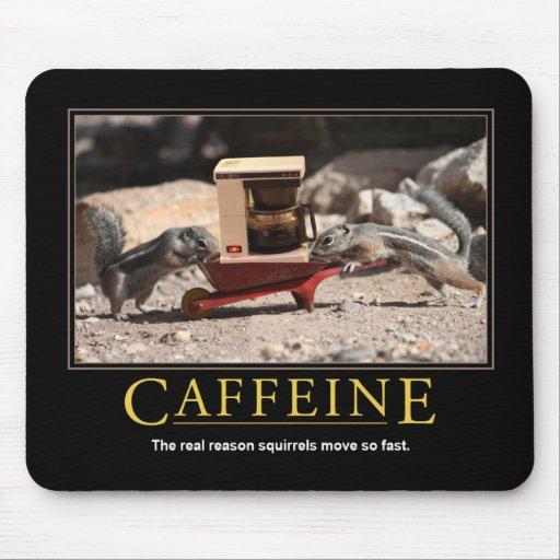 Demotivational Mousepad: Caffeine