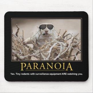 Demotivational Mousepad: Paranoia