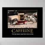 Demotivational Poster: Caffeine Poster