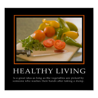 Demotivational Posters ... Healthy Living at Zazzle