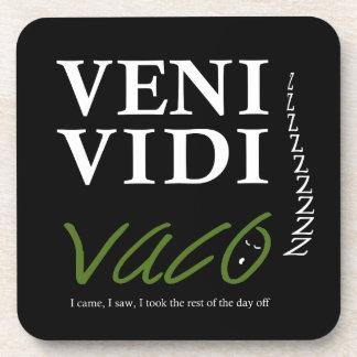 Demotivational Veni, Vidi, Vaco VVVX Beverage Coaster