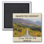 Dempster Highway Square Magnet