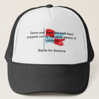 Dems and Reps are both hand puppets . . . Trucker Hat