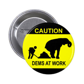 Dems At Work Button