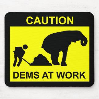 Dems At Work Mousepad
