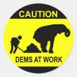 Dems At Work Sticker