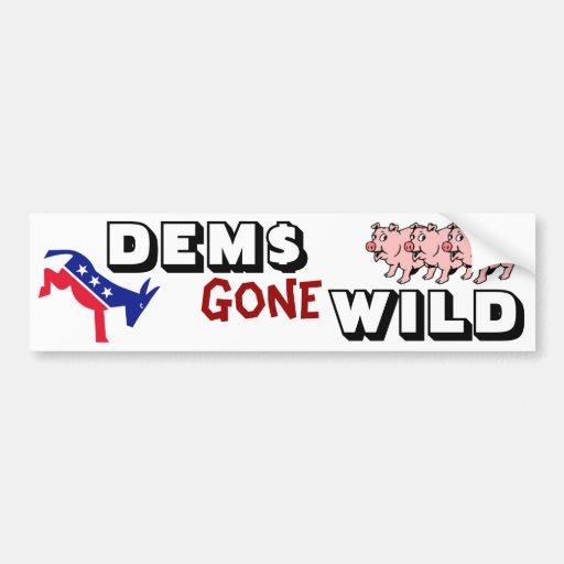 DEMS Gone WILD Bumper Sticker