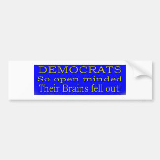 DEMS SO OPEN MINDED CAR BUMPER STICKER