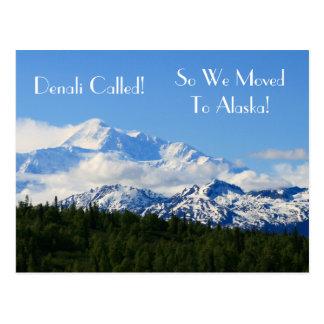 Denali Called! So we Moved to Alaska! Address Chg Postcard
