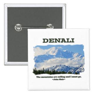Denali intrépido/las montañas está llamando… J Mui Pin Cuadrado