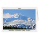 Denali / Mtns are calling-J Muir/with border Greeting Cards
