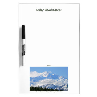 Denali / Mtns are calling-J Muir/with border Dry-Erase Whiteboard