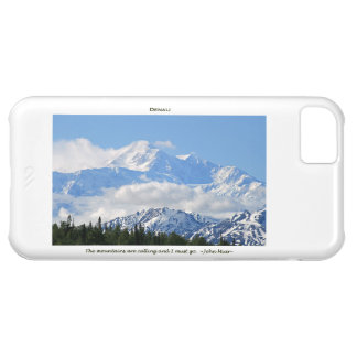 Denali / Mtns are calling-J Muir/with border iPhone 5C Cover
